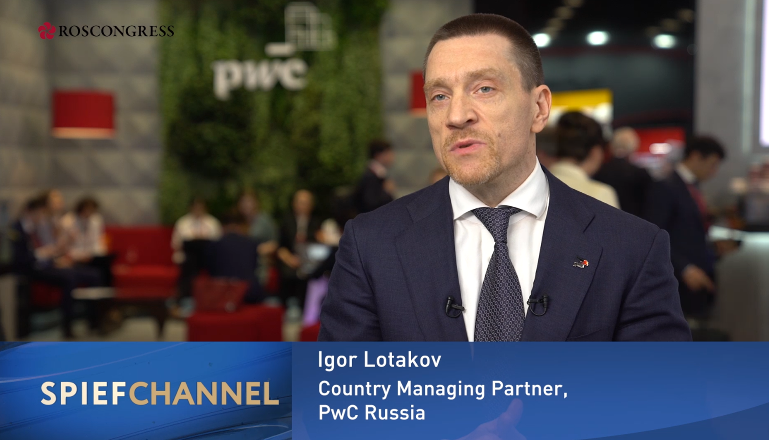 Igor Lotakov, Country Managing Partner, PwC Russia